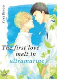 The first love melt in ultramarine